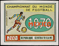 Central African Republic 1970 World Cup Football imperf unmounted mint.